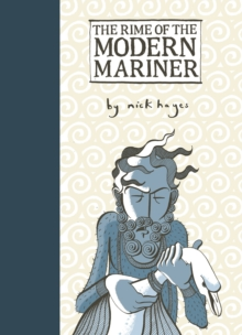 The Rime of the Modern Mariner, Hardback Book