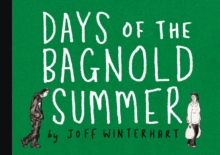 Days of the Bagnold Summer, Paperback Book