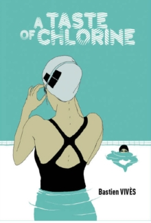A Taste of Chlorine, Hardback Book
