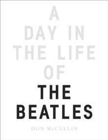 A Day in the Life of The Beatles, A, Hardback Book