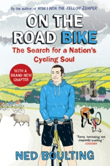 On the Road Bike : The Search For a Nation's Cycling Soul, Paperback Book