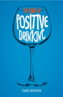 The Power of Positive Drinking, Hardback Book