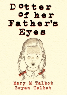 Dotter of Her Father's Eyes, Hardback Book