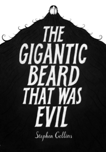 The Gigantic Beard That Was Evil, Hardback Book