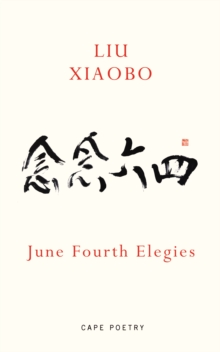 June Fourth Elegies, Paperback / softback Book