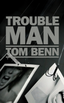Trouble Man, Hardback Book