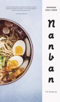 Nanban : Japanese Soul Food, Hardback Book