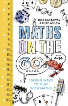 Maths on the Go : 101 Fun Ways to Play with Maths, Hardback Book