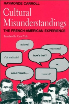 Cultural Misunderstandings : French-American Experience, Paperback Book