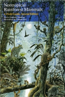 Neotropical Rain Forest Mammals : Field Guide, Paperback Book