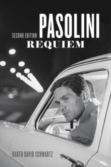 Pasolini Requiem : Second Edition, Paperback / softback Book