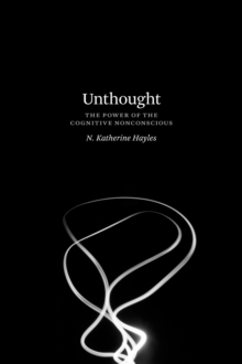 Unthought : The Power of the Cognitive Nonconscious, Paperback / softback Book