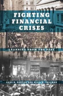 Fighting Financial Crises : Learning from the Past, Hardback Book
