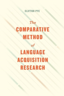 The Comparative Method of Language Acquisition Research, Hardback Book