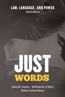 Just Words : Law, Language, and Power, Third Edition, Hardback Book