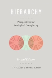 Hierarchy : Perspectives for Ecological Complexity, Paperback / softback Book