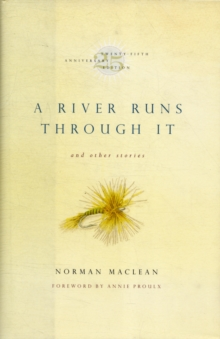 A River Runs Through it and Other Stories, Hardback Book