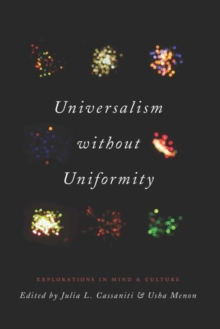 Universalism Without Uniformity : Explorations in Mind and Culture, Hardback Book