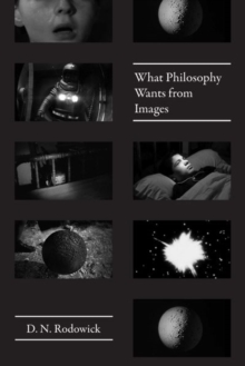 What Philosophy Wants from Images, Hardback Book