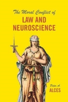 The Moral Conflict of Law and Neuroscience, Paperback / softback Book