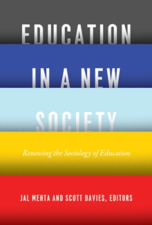Education in a New Society : Renewing the Sociology of Education, Hardback Book