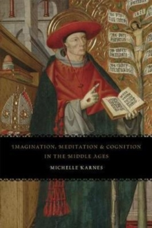 Imagination, Meditation, and Cognition in the Middle Ages, Paperback / softback Book