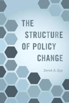 The Structure of Policy Change, Paperback / softback Book