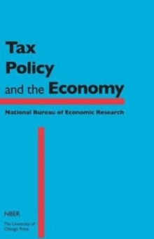 Tax Policy and the Economy, Volume 32, Hardback Book