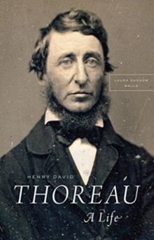 Henry David Thoreau : A Life, Paperback / softback Book