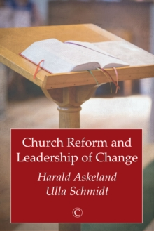Church Reform and Leadership of Change, Paperback / softback Book