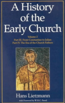 A History of the Early Church : Volume II, Paperback / softback Book