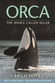 Orca : The Whale Called Killer, Paperback / softback Book
