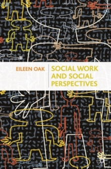 Social Work and Social Perspectives, Paperback / softback Book