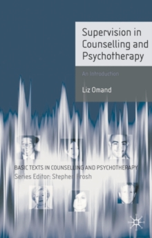 Supervision in Counselling and Psychotherapy : An Introduction, Paperback / softback Book