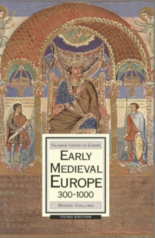 Early Medieval Europe, 300-1000, Paperback / softback Book