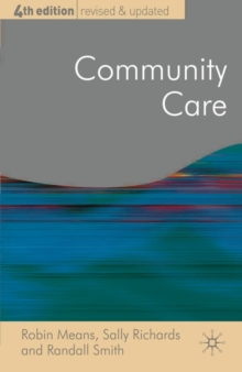 Community Care : Policy and Practice, Paperback Book