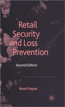 Retail Security and Loss Prevention, Hardback Book