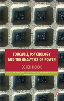 Foucault, Psychology and the Analytics of Power, Paperback / softback Book