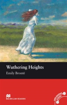 Macmillan Readers Wuthering Heights Intermediate Reader Without CD, Paperback / softback Book