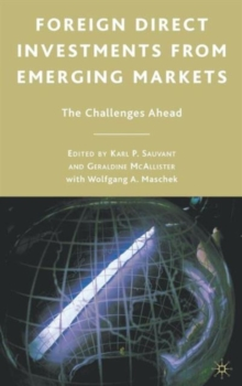 Foreign Direct Investments from Emerging Markets : The Challenges Ahead, Hardback Book