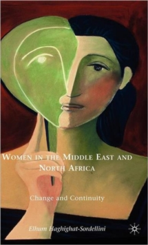Women in the Middle East and North Africa : Change and Continuity, Hardback Book