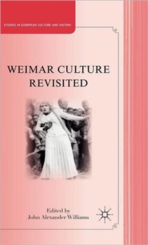 Weimar Culture Revisited, Hardback Book