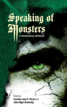 Speaking of Monsters : A Teratological Anthology, Hardback Book