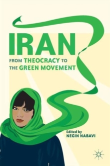 Iran : From Theocracy to the Green Movement, Paperback / softback Book