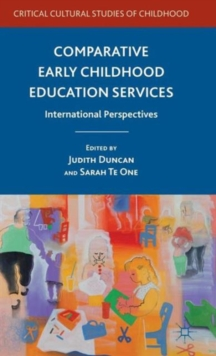 Comparative Early Childhood Education Services : International Perspectives, Hardback Book