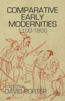 Comparative Early Modernities : 1100-1800, Hardback Book