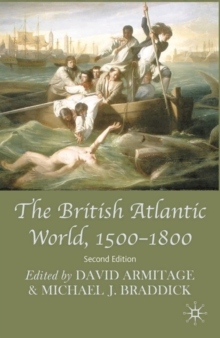 The British Atlantic World, 1500-1800, Hardback Book