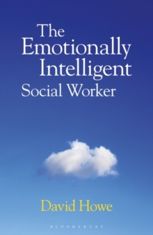 The Emotionally Intelligent Social Worker, Paperback Book