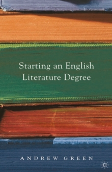 Starting an English Literature Degree, Paperback / softback Book