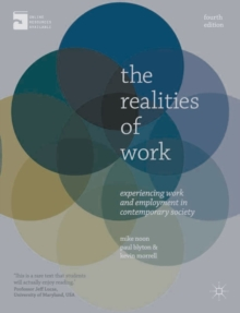 The Realities of Work : Experiencing Work and Employment in Contemporary Society, Paperback / softback Book